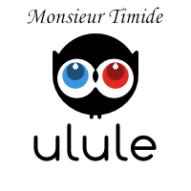 Financement Participatif Ulule 2ème EP Monsieur Timide !